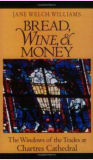 Bread, wine and money by Jane Welch Williams