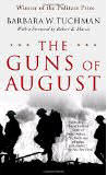 he Guns of August by Barbara Tuchman