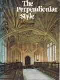 The perpendicular style by John Harvey