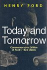 Today and Tomorrow by Henry Ford (pbk - UK)