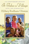 It takes a village by Hilary Rodman Clinton