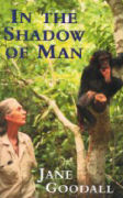 In the shadow of mzn by Jane Goodall