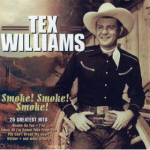 Tex Williams: Smoke! smoke! smoke!