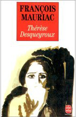 RTherese Desqueyroux by Francois Mauriac (in original French)