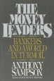 Money lenders by Anthony Sampson