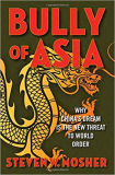 'Bully of Asia' by Steven W. Mosher. Image credit: amazon.co.uk